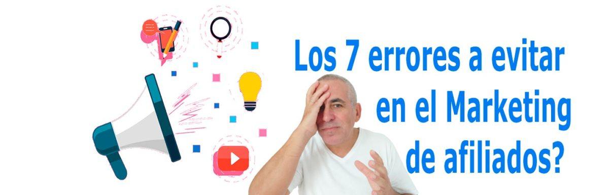 los-7-errores-a-evitar-en-marketing-afiliados